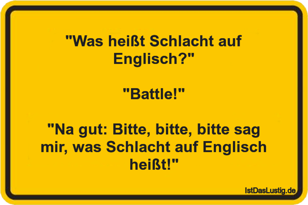 Was Heißt Schlacht Auf Englisch Battle Istdaslustigde