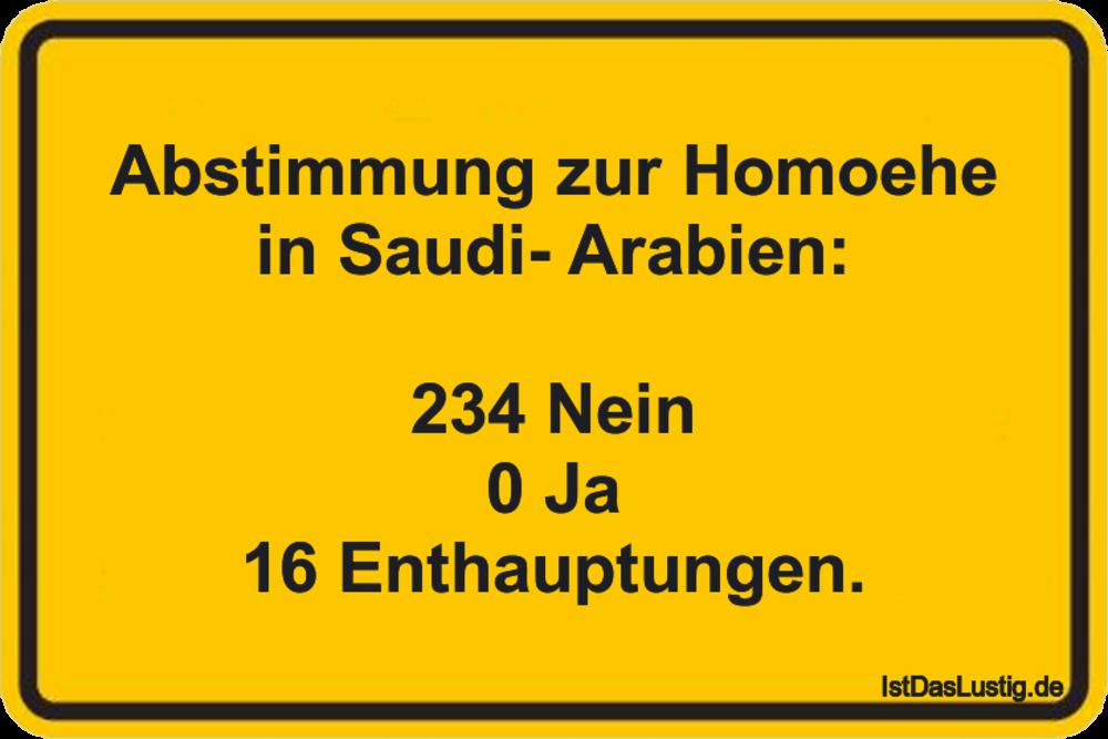 Lustiger BilderSpruch - Abstimmung zur Homoehe in Saudi- Arabien:  234...