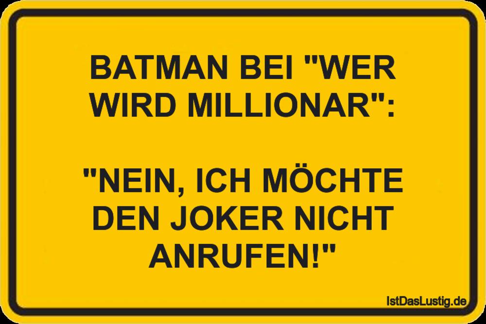 """Lustiger BilderSpruch - BATMAN BEI """"WER WIRD MILLIONAR"""":  """"NEIN, ICH..."""