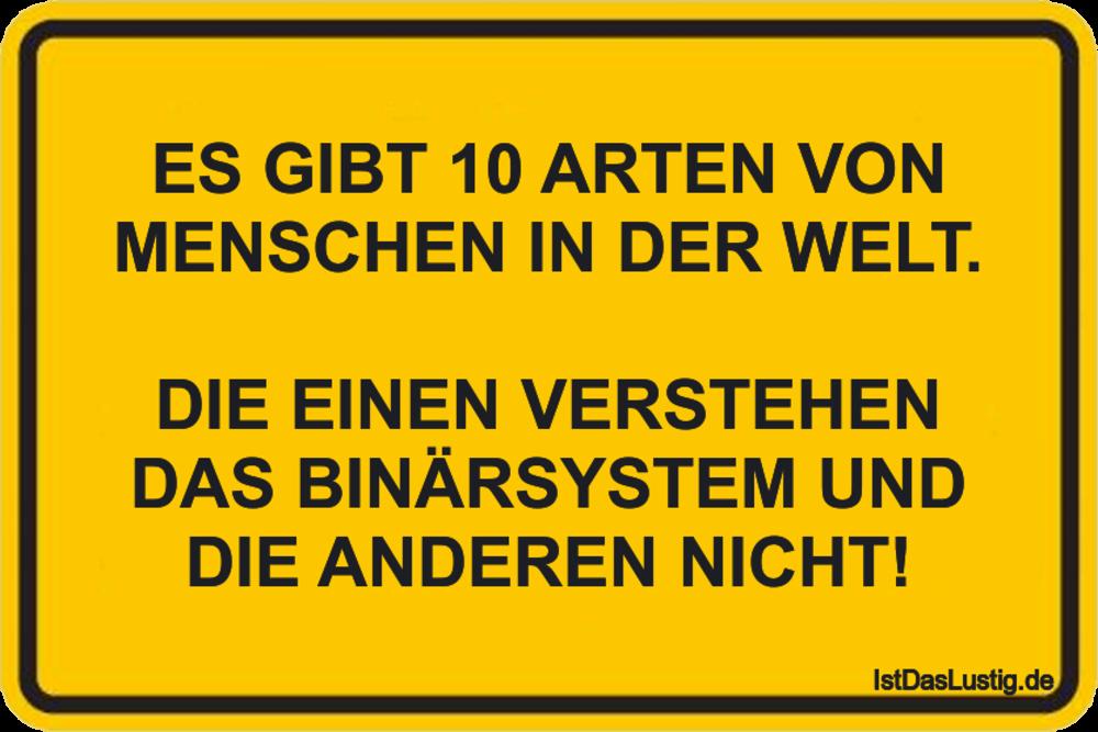 Lustiger BilderSpruch - ES GIBT 10 ARTEN VON MENSCHEN IN DER WELT.  DIE...
