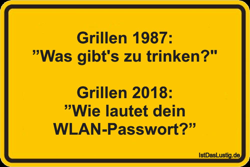 """Lustiger BilderSpruch - Grillen 1987: """"Was gibt's zu trinken?""""  Grillen..."""
