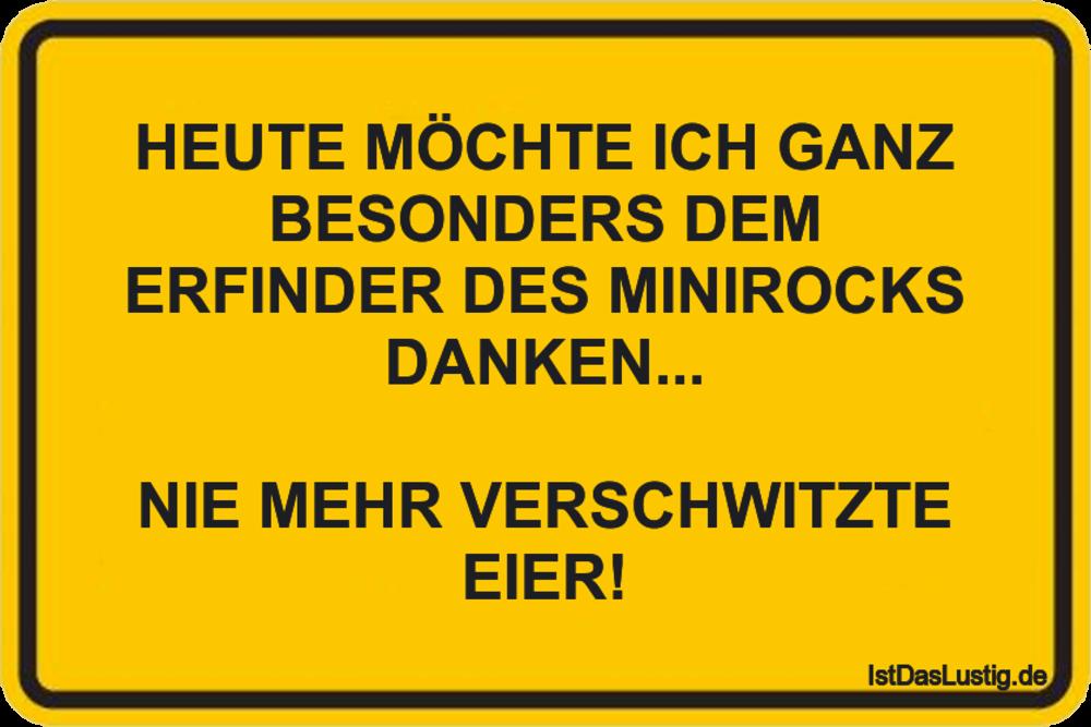 Lustiger BilderSpruch - HEUTE MÖCHTE ICH GANZ BESONDERS DEM ERFINDER...