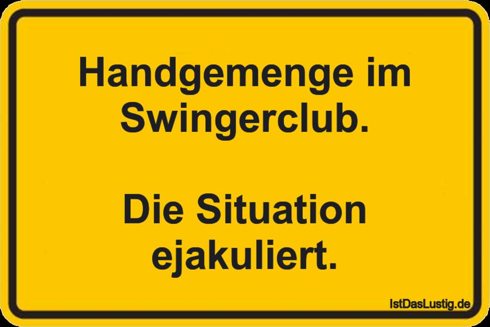 Lustiger BilderSpruch - Handgemenge im Swingerclub.  Die Situation...