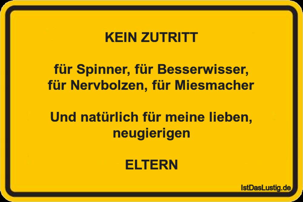Lustiger BilderSpruch - KEIN ZUTRITT  für Spinner, für Besserwisser, fü...
