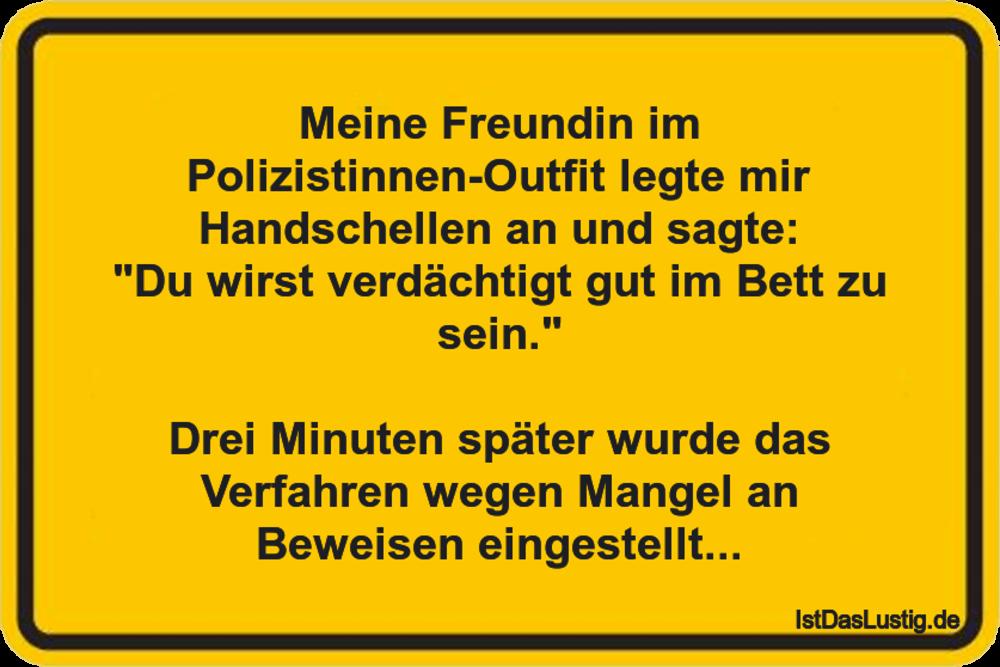 Lustiger BilderSpruch - Meine Freundin im Polizistinnen-Outfit legte...