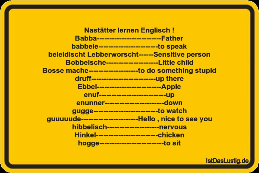 Lustiger BilderSpruch - Nastätter lernen Englisch !...