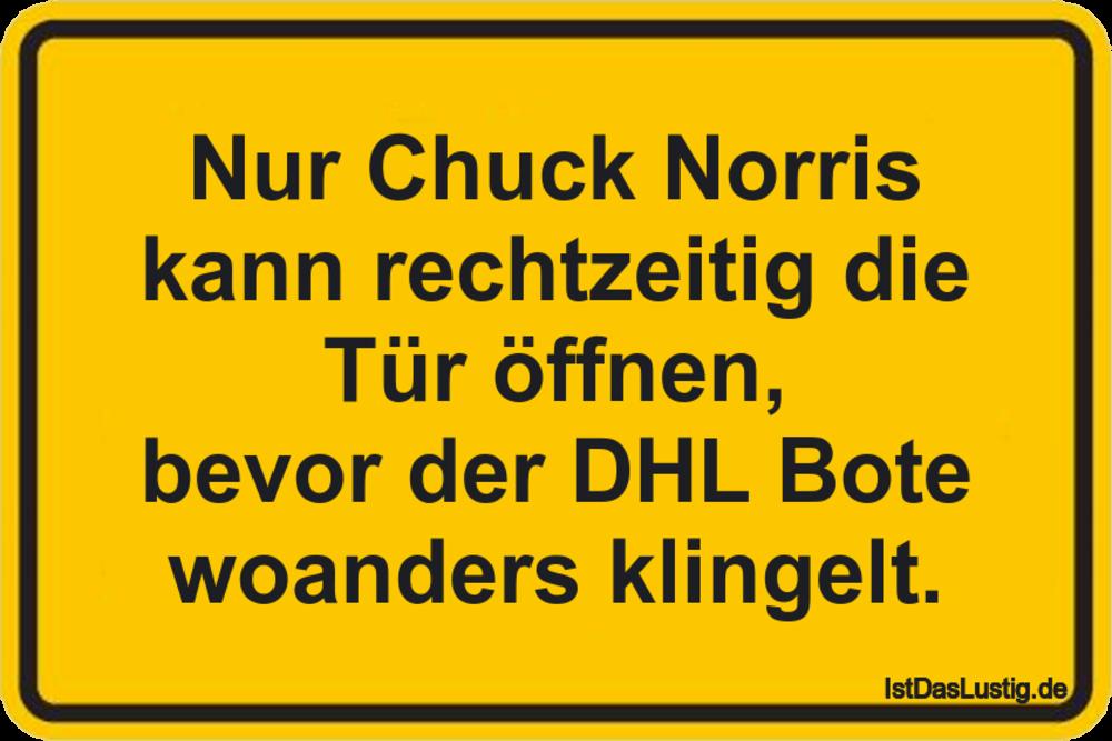 Lustiger BilderSpruch - Nur Chuck Norris kann rechtzeitig die Tür...