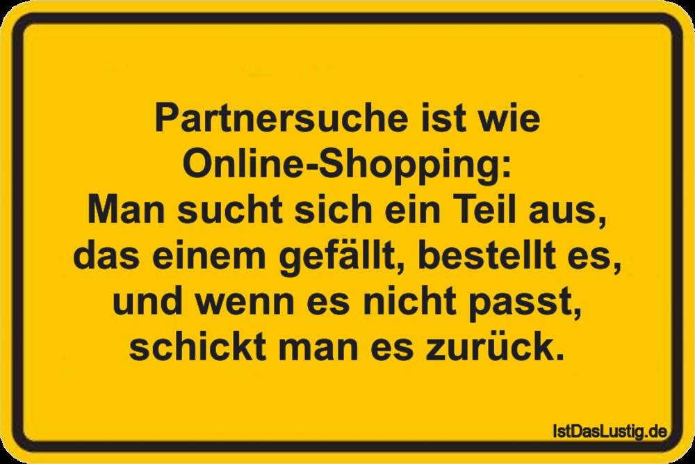 Lustiger BilderSpruch - Partnersuche ist wie Online-Shopping: Man sucht...