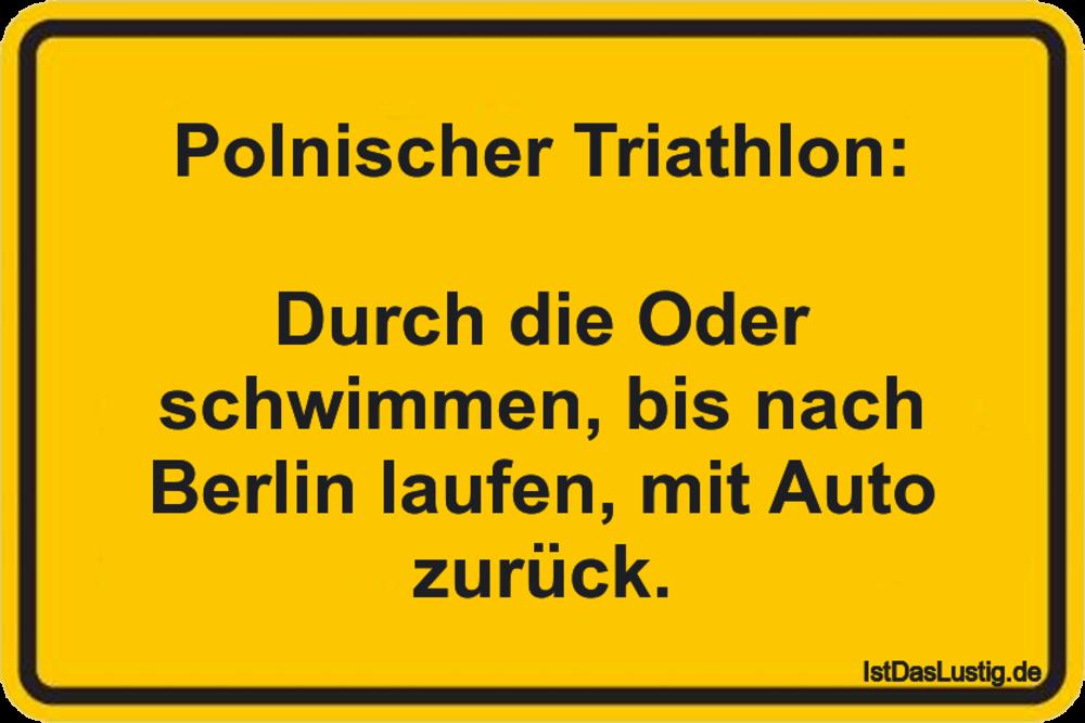 Lustiger BilderSpruch - Polnischer Triathlon:  Durch die Oder schwimmen...