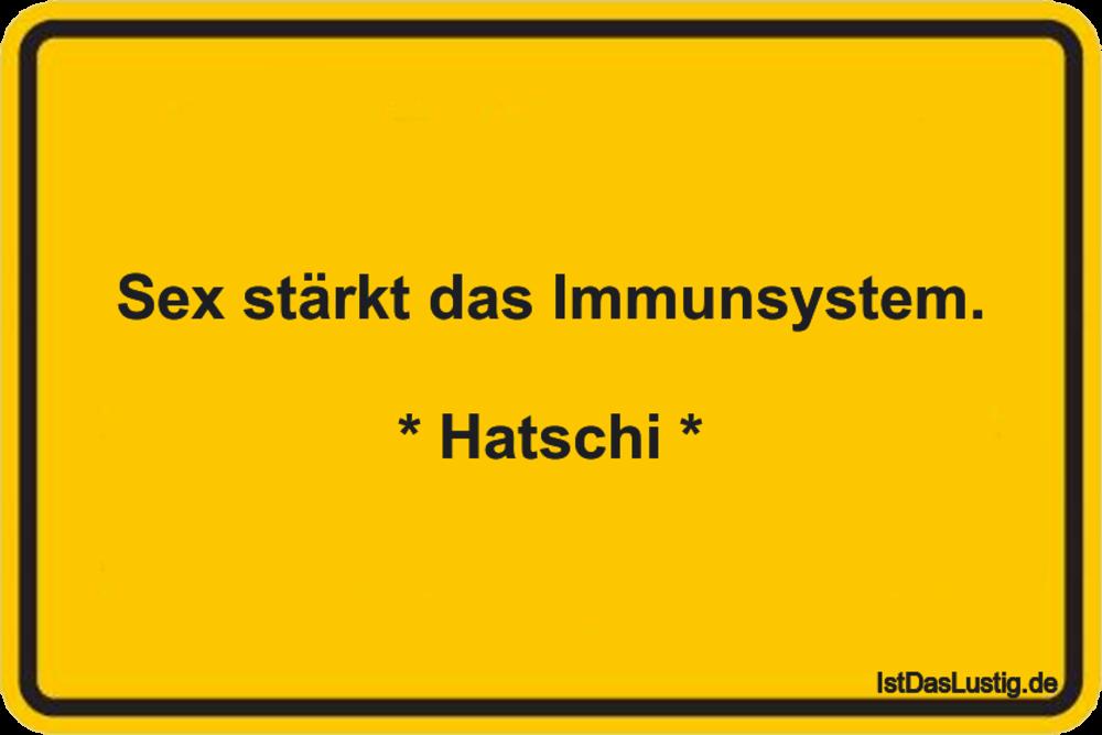 Lustiger BilderSpruch - Sex stärkt das Immunsystem.  * Hatschi *