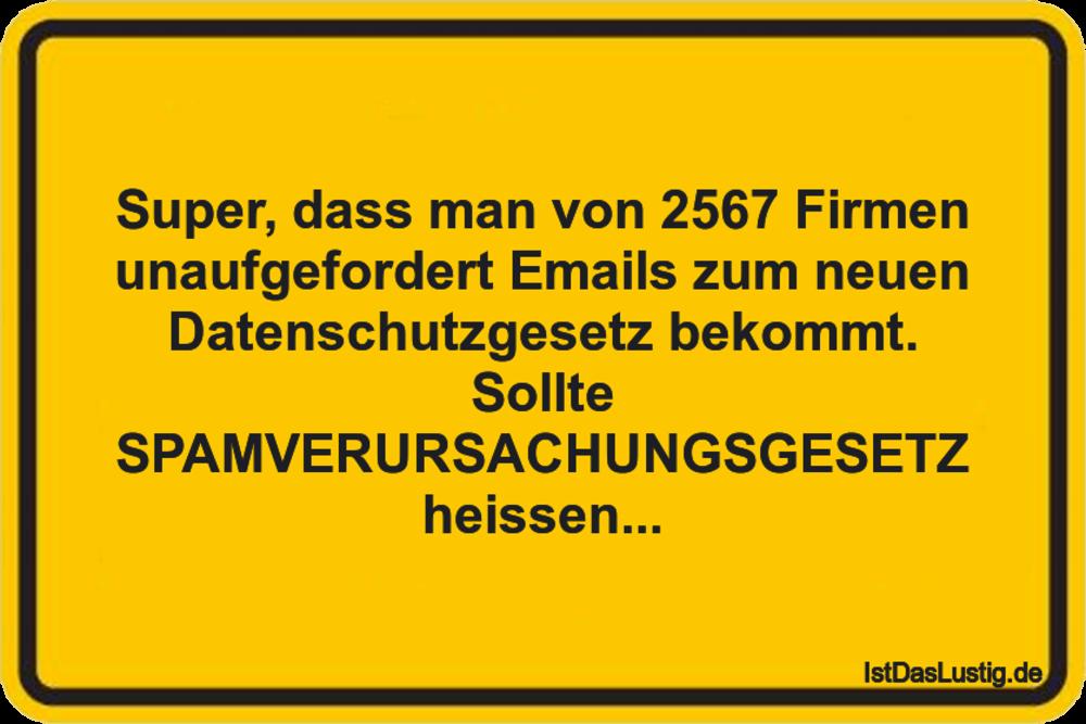 Lustiger BilderSpruch - Super, dass man von 2567 Firmen unaufgefordert ...