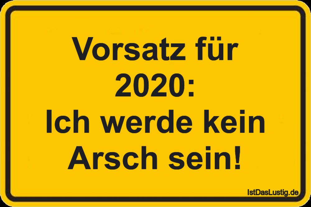 Lustiger BilderSpruch - Vorsatz für 2020: Ich werde kein Arsch sein!