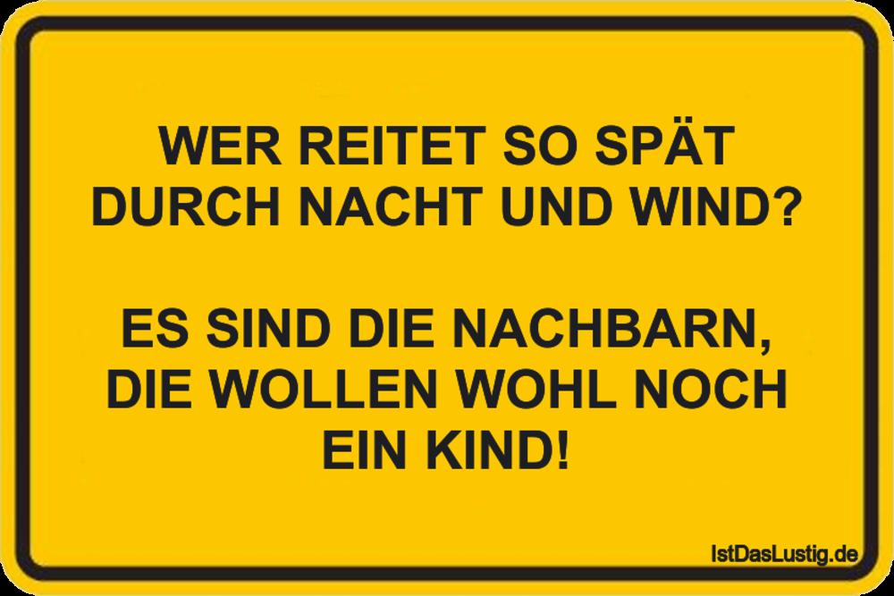 Lustiger BilderSpruch - WER REITET SO SPÄT DURCH NACHT UND WIND?  ES...