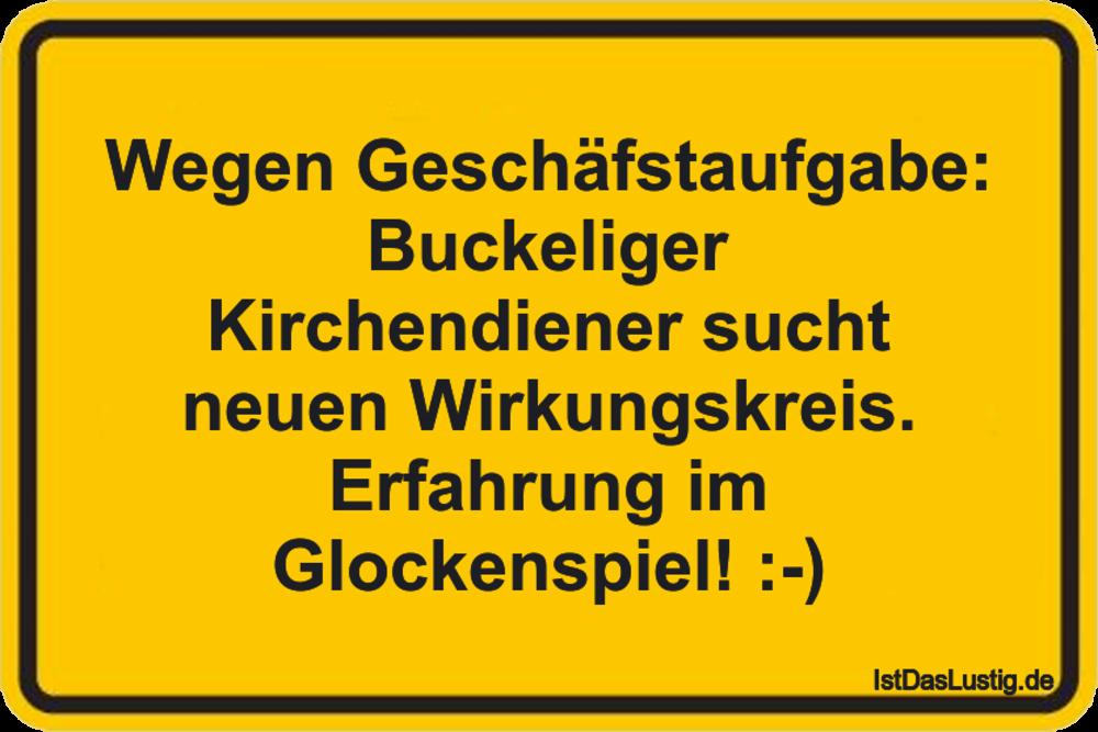 Lustiger BilderSpruch - Wegen Geschäfstaufgabe: Buckeliger...
