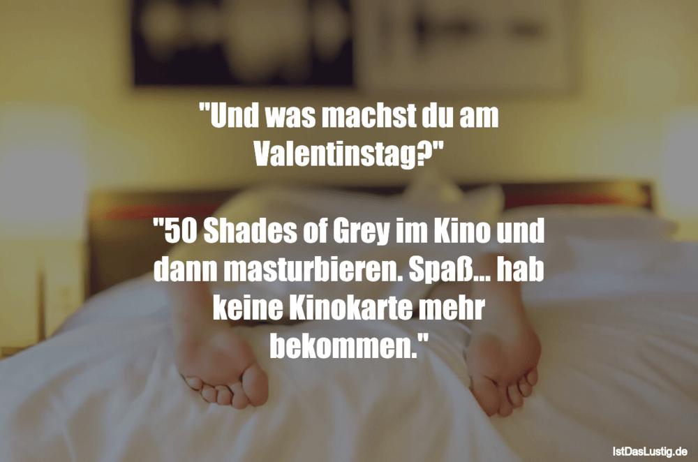 """Lustiger BilderSpruch - """"Und was machst du am Valentinstag?""""  """"50..."""