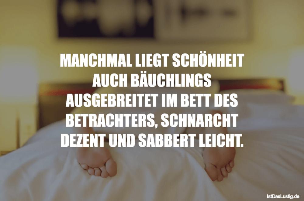 Lustiger BilderSpruch - MANCHMAL LIEGT SCHÖNHEIT AUCH BÄUCHLINGS...
