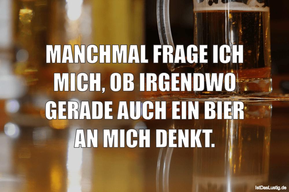 Die Besten 122 Bier Spruche Auf Istdaslustig De