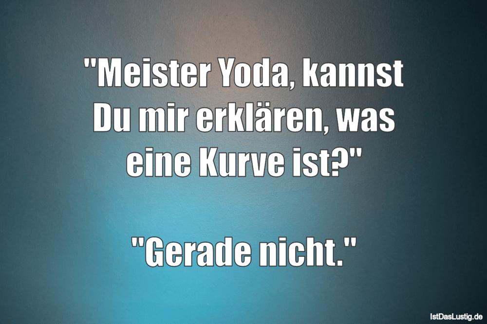 Meister Yoda Kannst Du Mir Erklaren Was Eine Istdaslustig De