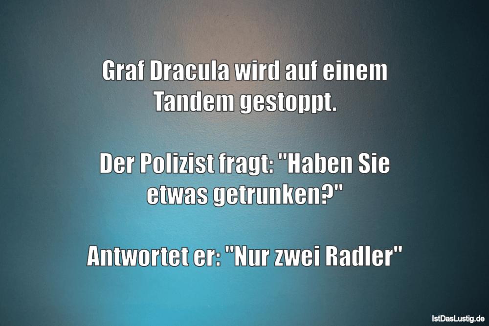Lustiger BilderSpruch - Graf Dracula wird auf einem Tandem gestoppt.  D...