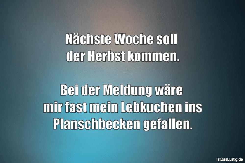 Lustige Sprüche zum Schmunzeln und Teilen auf IstDasLustig.de