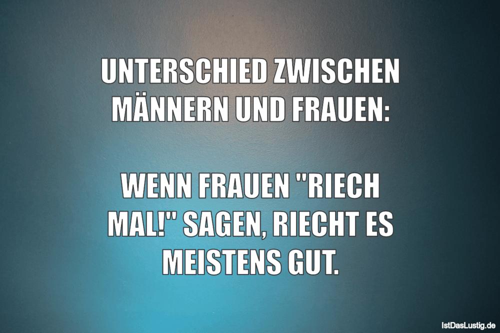 Lustiger BilderSpruch - UNTERSCHIED ZWISCHEN MÄNNERN UND FRAUEN:  WENN...