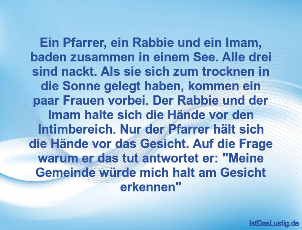 Lustiger BilderSpruch - Ein Pfarrer, ein Rabbie und ein Imam, baden zus...