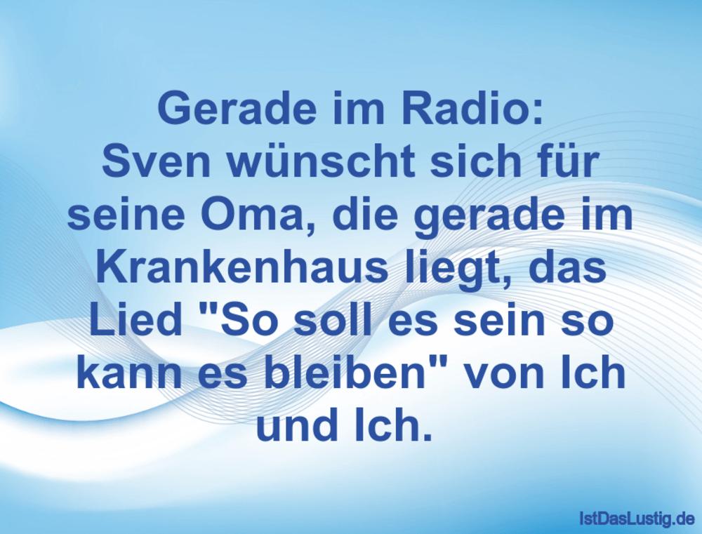 Gerade Im Radio Sven Wunscht Sich Fur Seine Om Istdaslustig De
