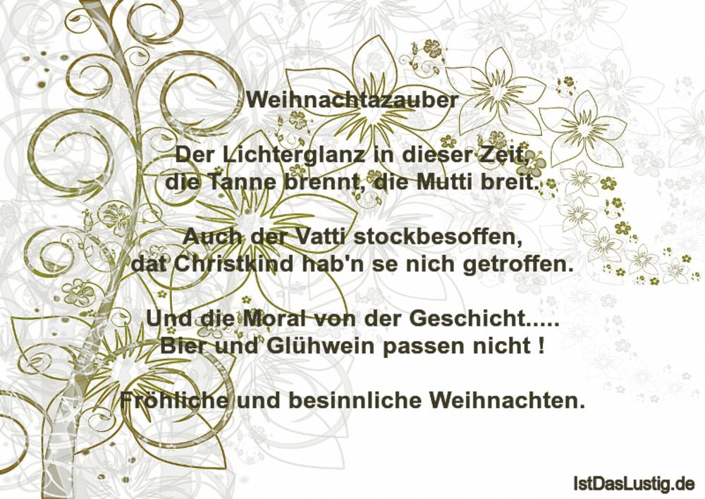Lustiger BilderSpruch - Weihnachtazauber  Der Lichterglanz in dieser...