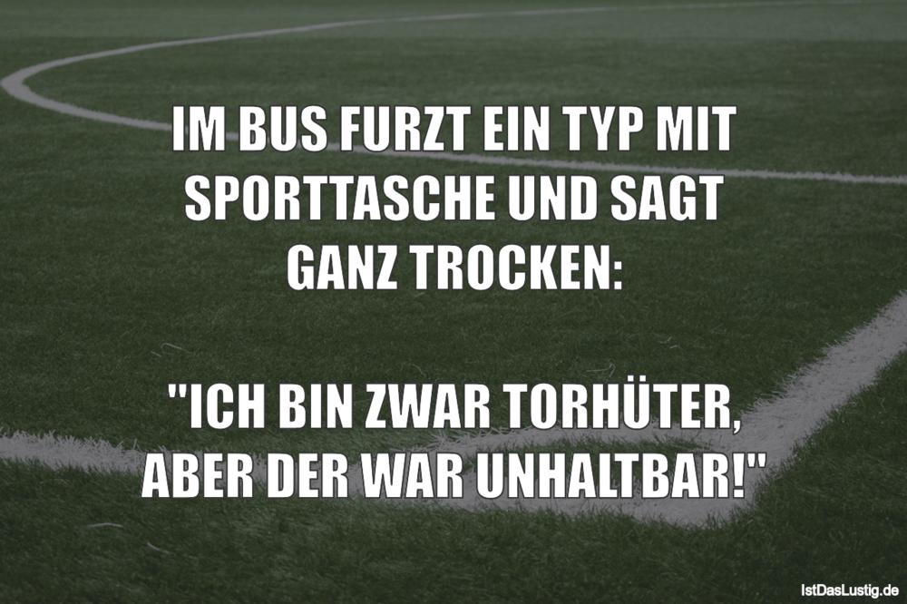 Lustiger BilderSpruch - IM BUS FURZT EIN TYP MIT SPORTTASCHE UND SAGT...
