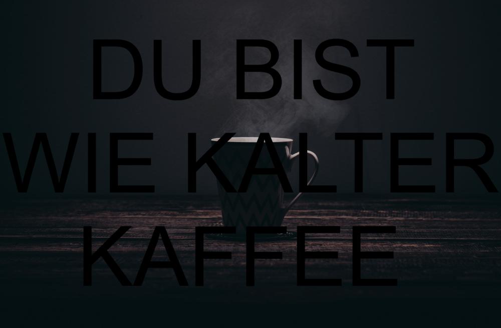 Schwarzer kaffee sprüche neu