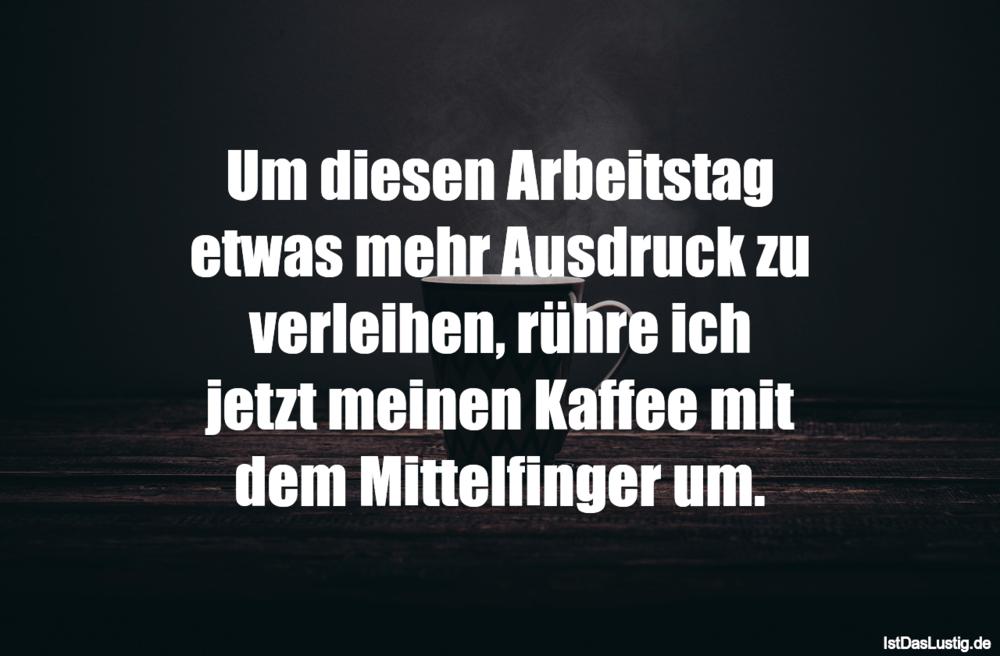 100+ EPIC Best Lustige Sprüche Zum Ersten Arbeitstag ...