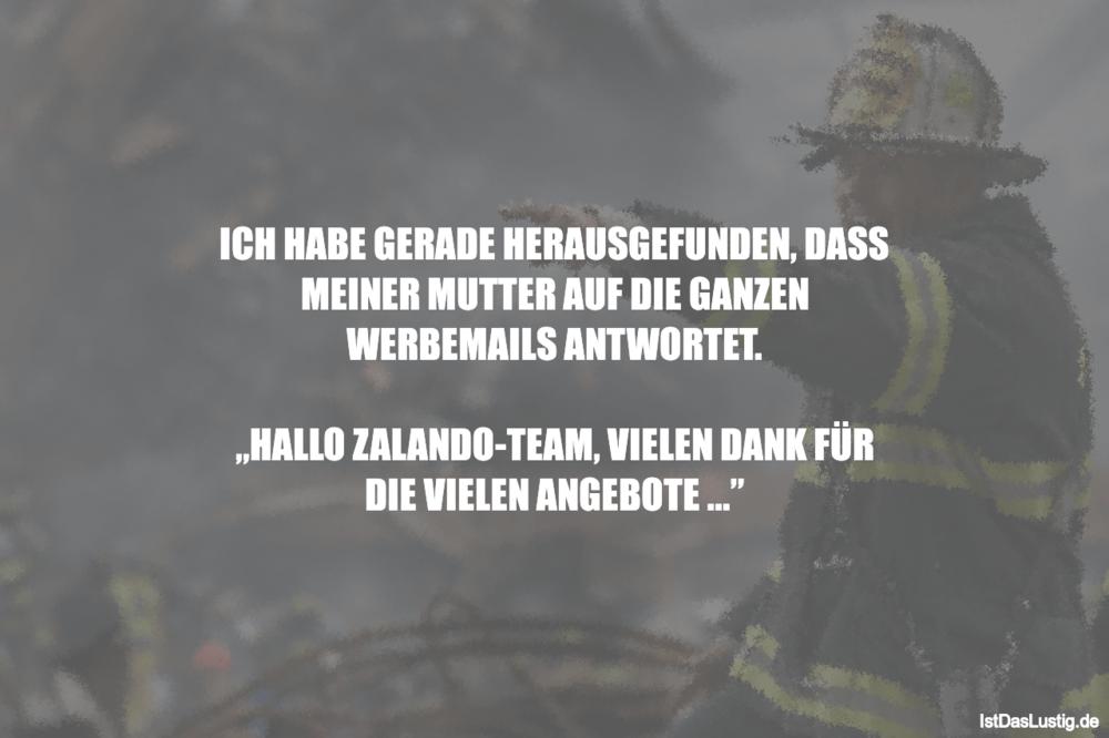 Lustiger BilderSpruch - ICH HABE GERADE HERAUSGEFUNDEN, DASS MEINER...