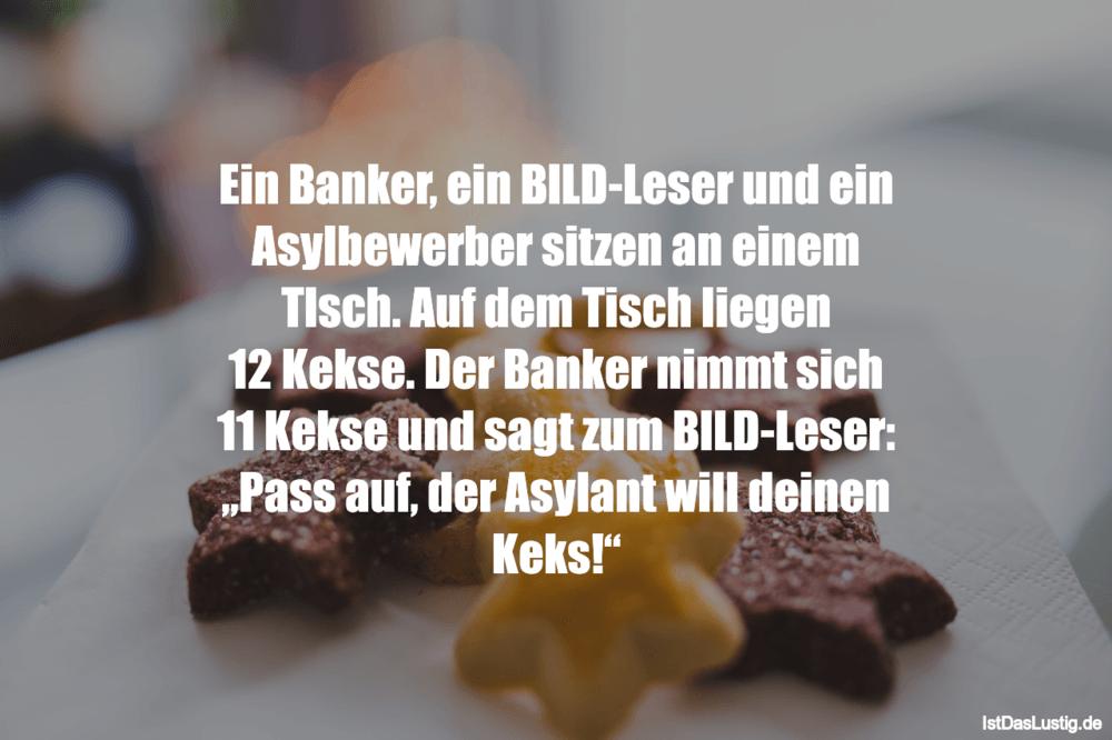 Lustiger BilderSpruch - Ein Banker, ein BILD-Leser und ein Asylbewerber...