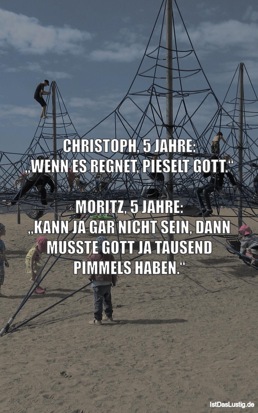 """Lustiger BilderSpruch - CHRISTOPH, 5 JAHRE: """"WENN ES REGNET, PIESELT..."""