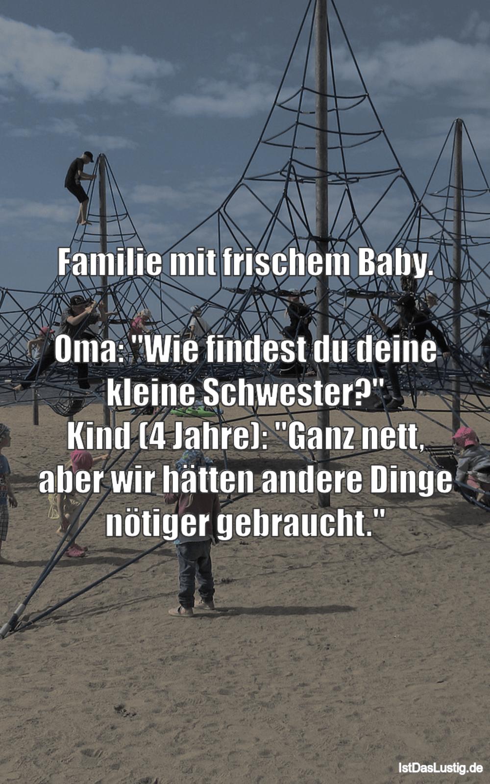 """Lustiger BilderSpruch - Familie mit frischem Baby.  Oma: """"Wie findest du..."""