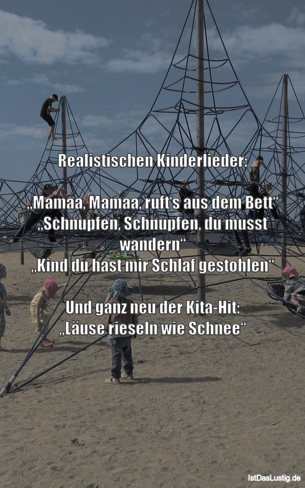 """Lustiger BilderSpruch - Realistischen Kinderlieder:  """"Mamaa, Mamaa,..."""