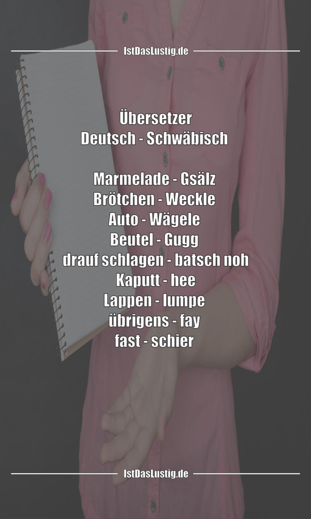 Lustiger BilderSpruch - Übersetzer Deutsch - Schwäbisch   Marmelade - G...