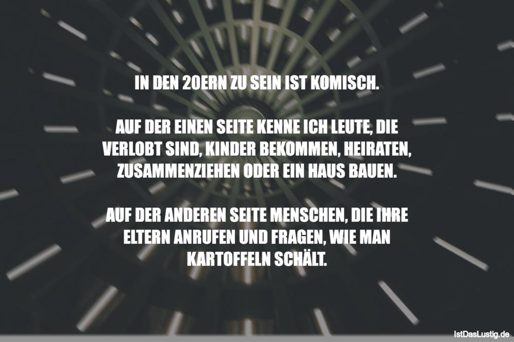 Lustiger BilderSpruch - IN DEN 20ERN ZU SEIN IST KOMISCH.  AUF DER...