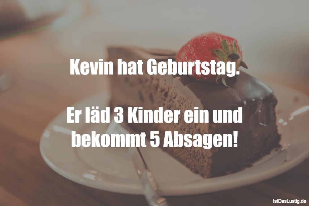 Kevin Hat Geburtstag Er Läd 3 Kinder Ein Und Istdaslustigde