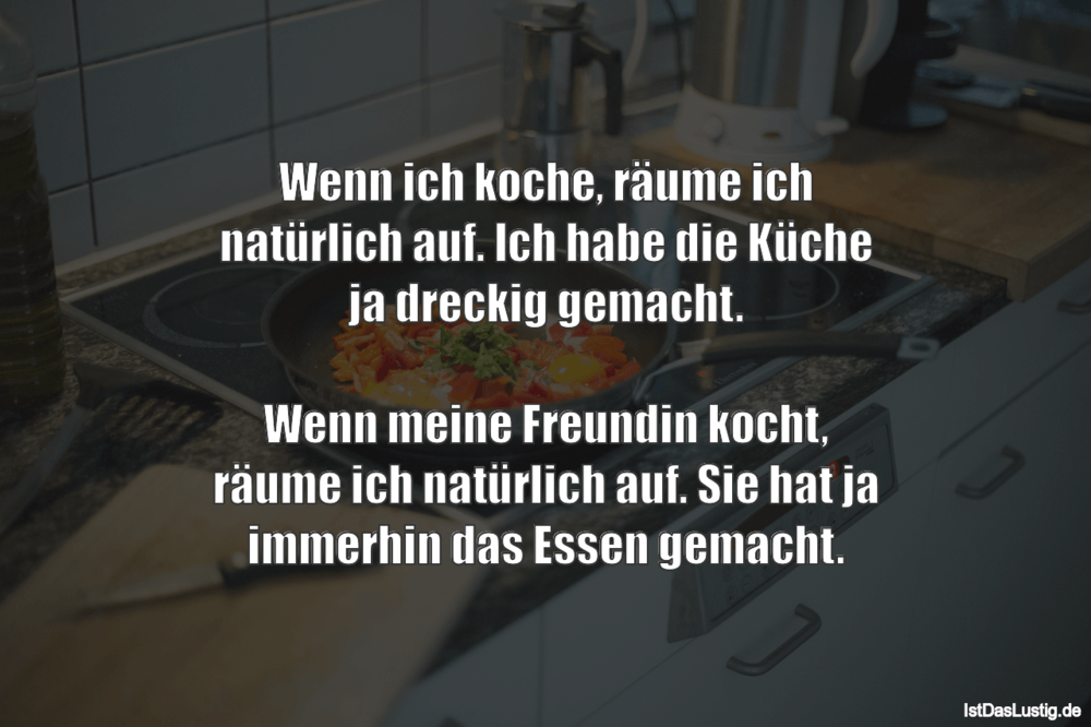Die besten 32+ Küche Sprüche auf IstDasLustig.de
