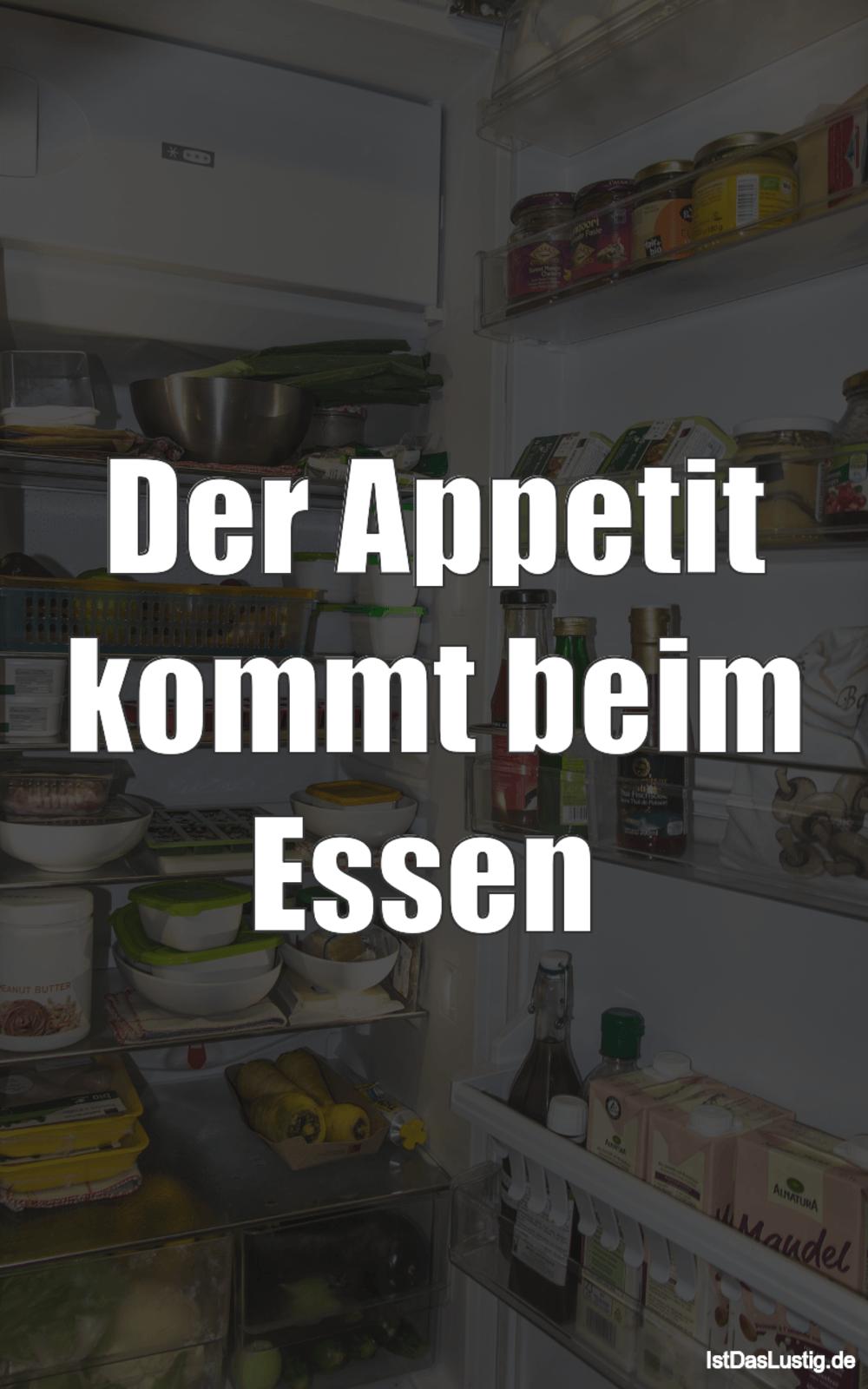 Die besten 57+ essen Sprüche auf IstDasLustig.de