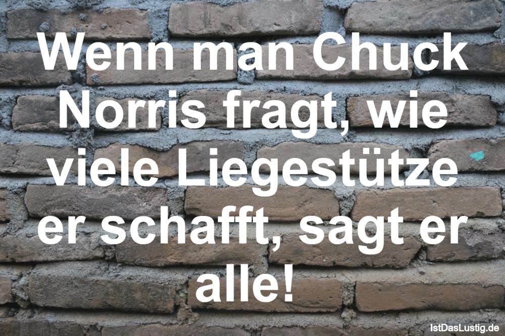 Lustiger BilderSpruch - Wenn man Chuck Norris fragt, wie viele...