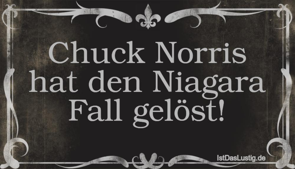 Lustiger BilderSpruch - Chuck Norris hat den Niagara Fall gelöst!