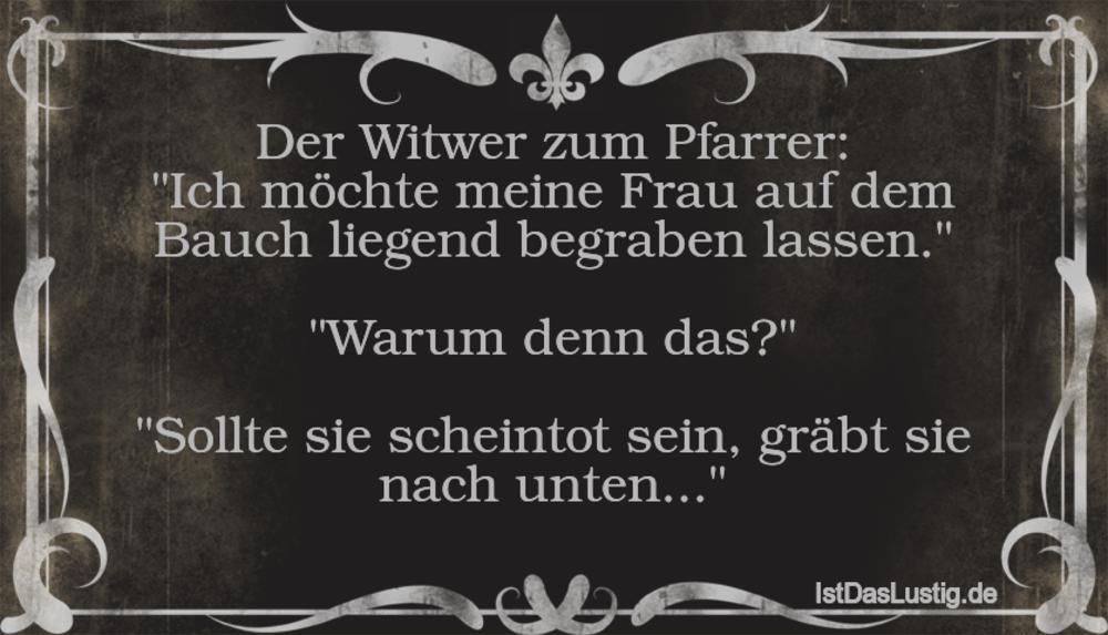 """Lustiger BilderSpruch - Der Witwer zum Pfarrer: """"Ich möchte meine Frau..."""
