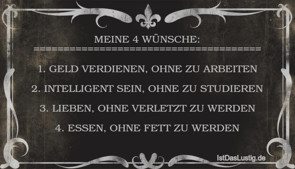 Lustiger BilderSpruch - MEINE 4 WÜNSCHE:...