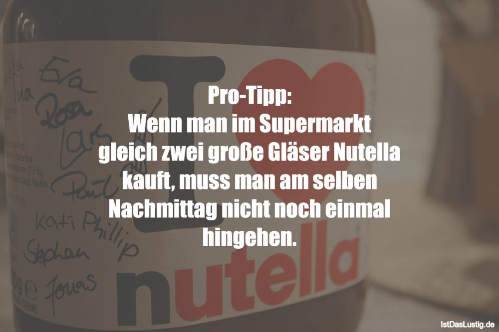 Lustiger BilderSpruch - Pro-Tipp: Wenn man im Supermarkt gleich zwei...