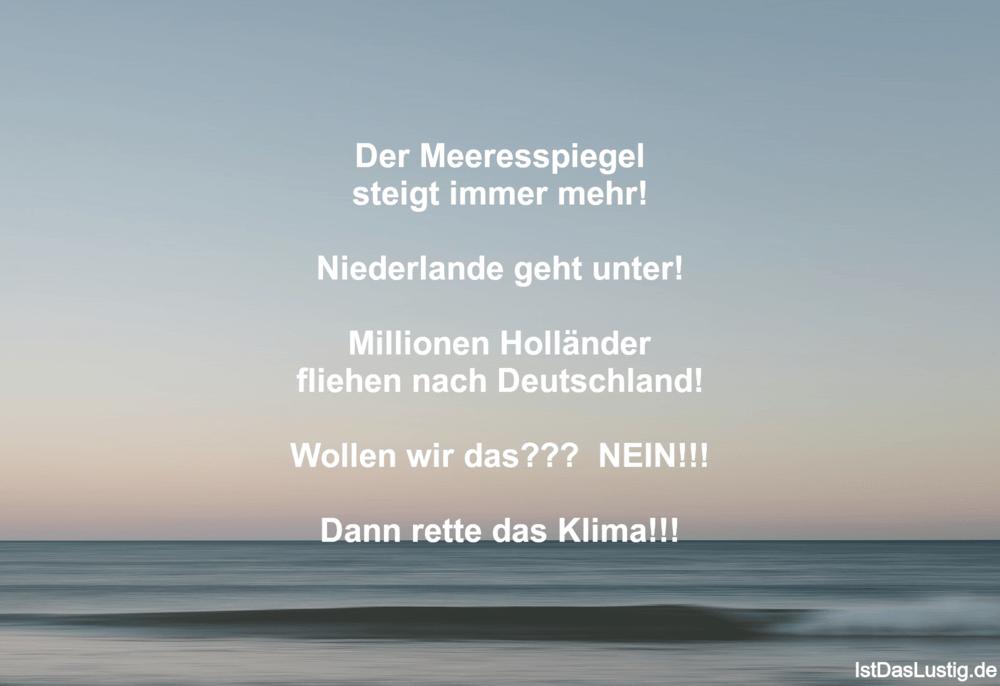 Lustiger BilderSpruch - Der Meeresspiegel steigt immer mehr!...