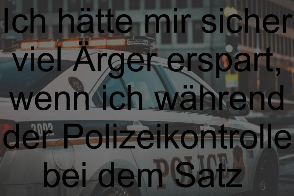 Lustige Polizei Sprüche