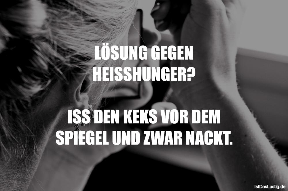 Lustiger BilderSpruch - LÖSUNG GEGEN HEISSHUNGER?  ISS DEN KEKS VOR DEM...