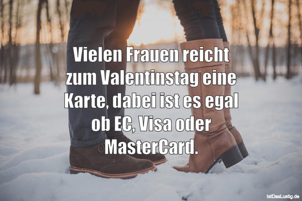 Lustiger BilderSpruch - Vielen Frauen reicht zum Valentinstag eine...
